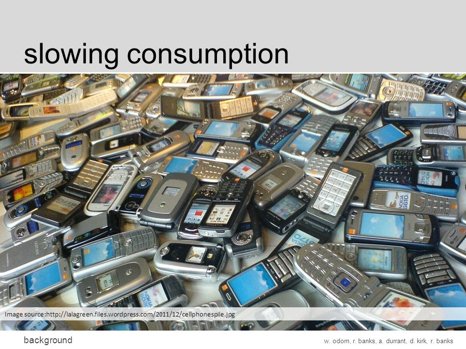 slowing consumption background w. odom, r. banks, a.