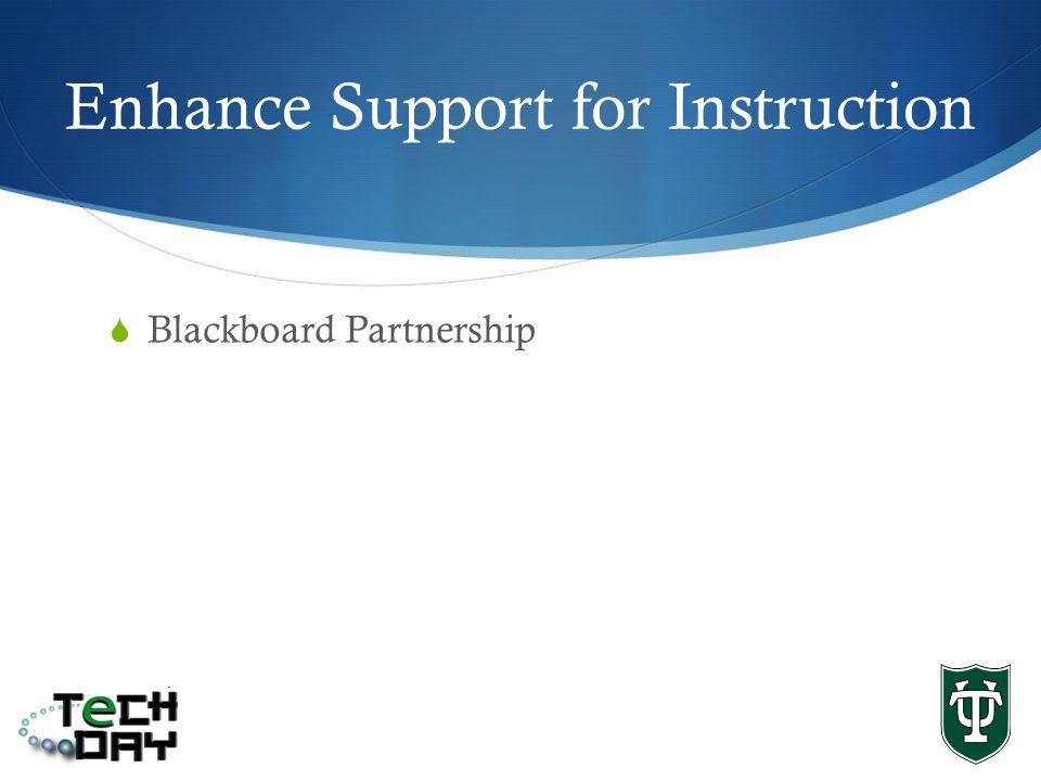 Enhance Support for Instruction Blackboard Partnership