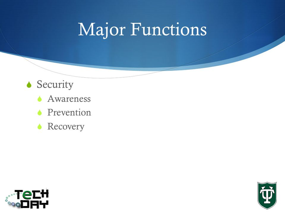 Major Functions Security Awareness Prevention Recovery