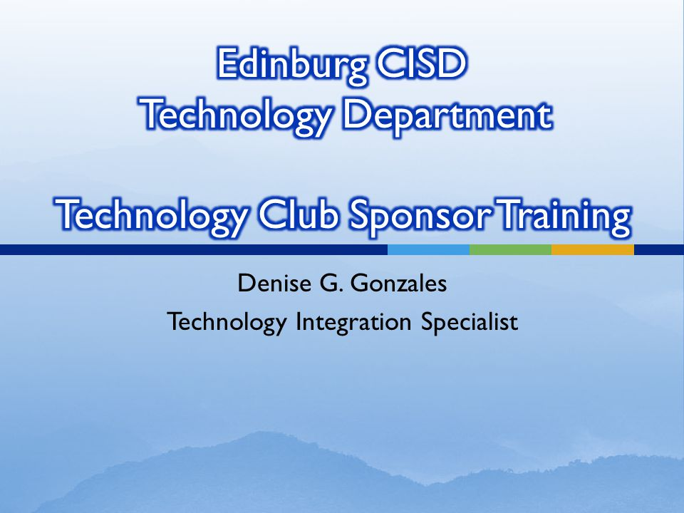 Denise G. Gonzales Technology Integration Specialist