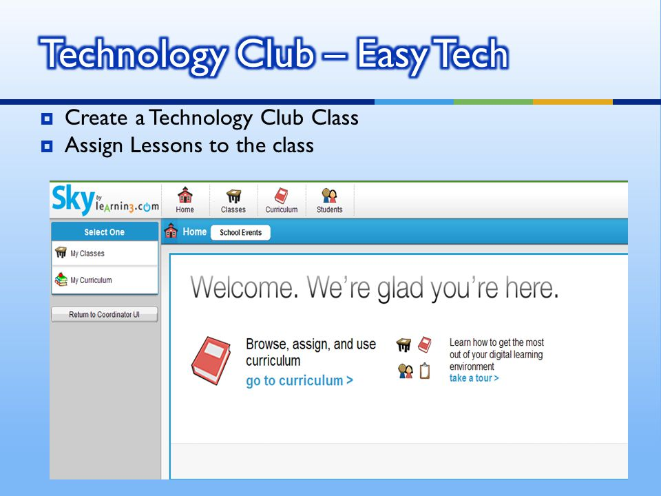Create a Technology Club Class Assign Lessons to the class