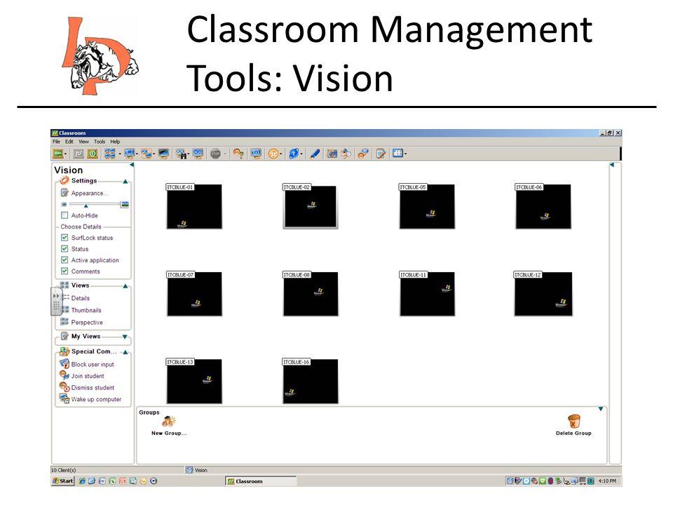 Classroom Management Tools: Vision