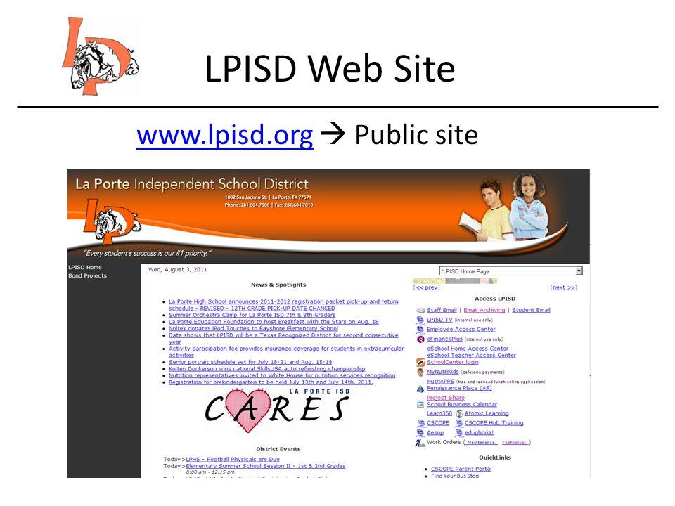LPISD Web Site www.lpisd.orgwww.lpisd.org Public site
