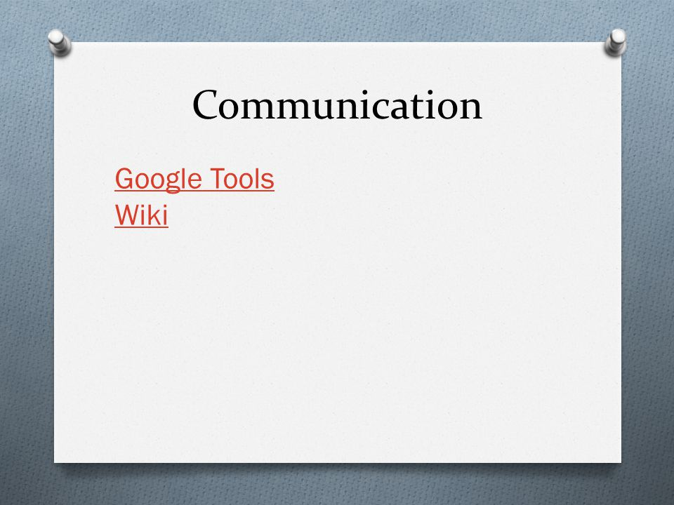 Communication Google Tools Wiki