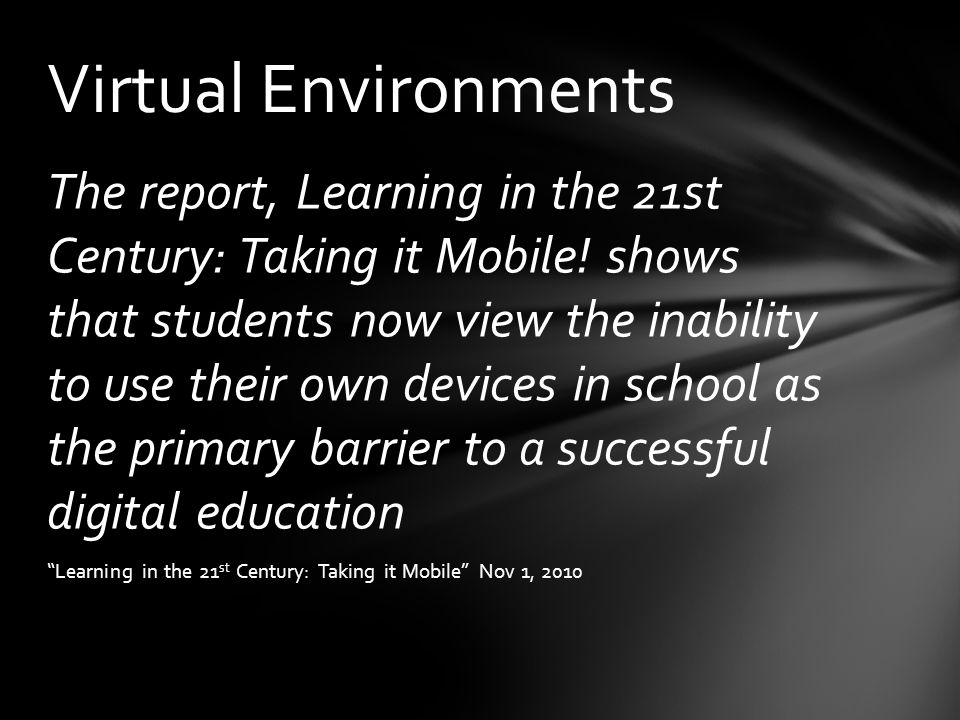 The report, Learning in the 21st Century: Taking it Mobile.