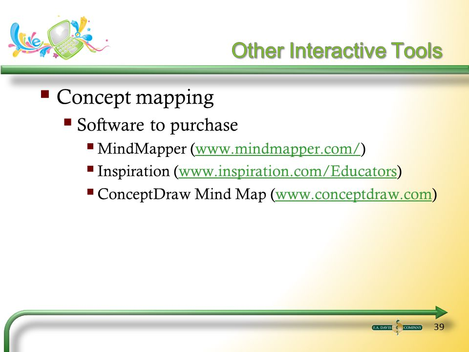 39 Concept mapping Software to purchase MindMapper (www.mindmapper.com/)www.mindmapper.com/ Inspiration (www.inspiration.com/Educators)www.inspiration.com/Educators ConceptDraw Mind Map (www.conceptdraw.com)www.conceptdraw.com
