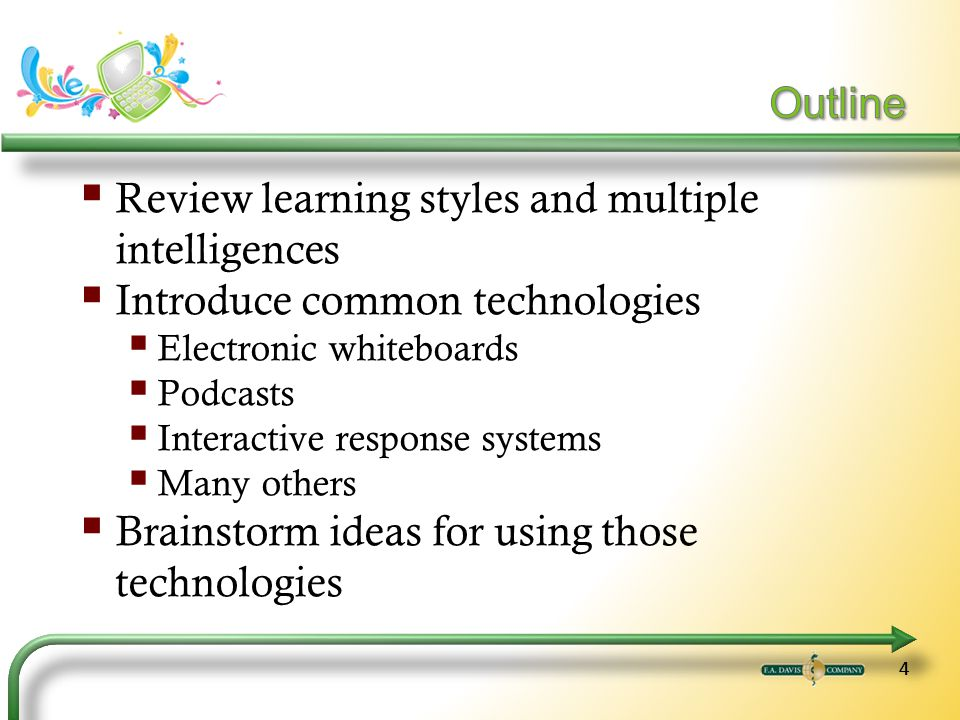 55 Describe the seven learning styles and eight multiple intelligences.