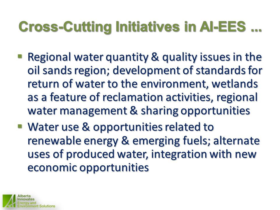 Regional water quantity & quality issues in the oil sands region; development of standards for return of water to the environment, wetlands as a featu
