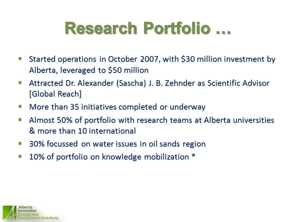 Wetland Health: Challenges and Opportunities in Implementing Albertas Wetland Policy Wetland Health: Challenges and Opportunities in Implementing Albertas Wetland Policy Suzanne Bayley, Lee Foote, Naomi Krogman, University of Alberta; Irena Creed, University of Western Ontario Suzanne Bayley, Lee Foote, Naomi Krogman, University of Alberta; Irena Creed, University of Western Ontario Bring together leading natural and social science disciplines Bring together leading natural and social science disciplines Develop a pragmatic sciencebased approach to wetland classification Develop a pragmatic sciencebased approach to wetland classification Developing new tools to assess wetland function and wetland value Developing new tools to assess wetland function and wetland value Support decisions made by governments (provincial & local) in responding to developments that may impact wetlands Support decisions made by governments (provincial & local) in responding to developments that may impact wetlands