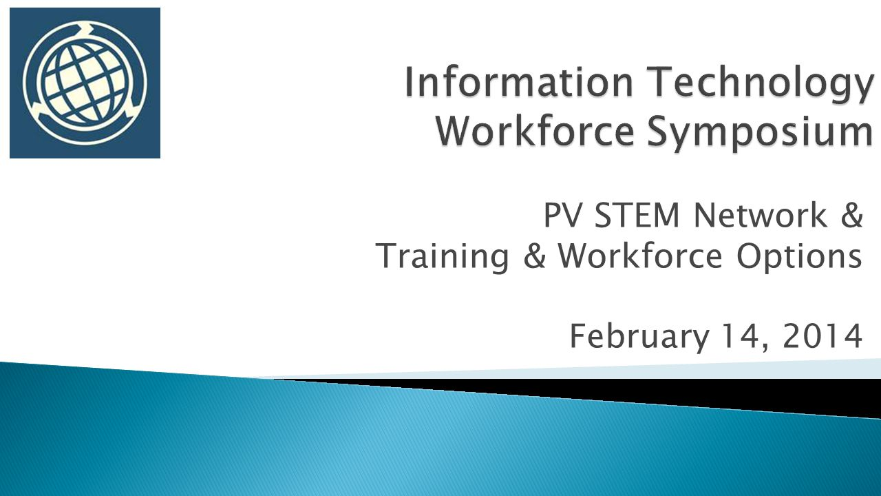PV STEM Network & Training & Workforce Options February 14, 2014