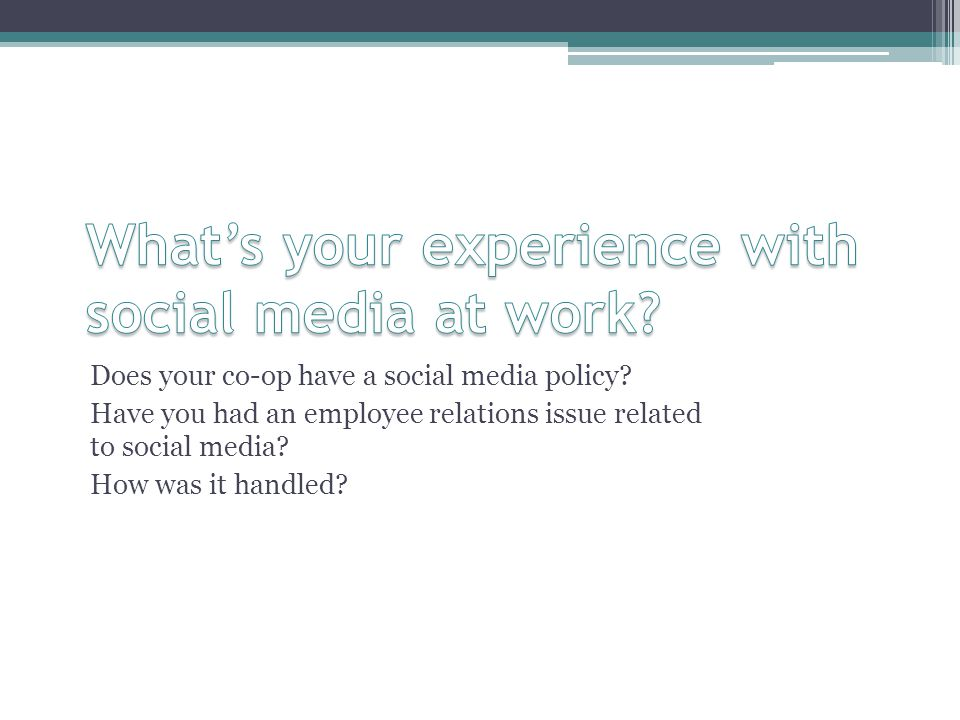 Does your co-op have a social media policy.
