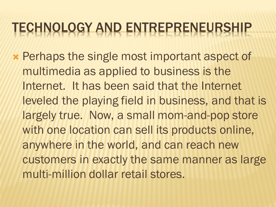 Perhaps the single most important aspect of multimedia as applied to business is the Internet.