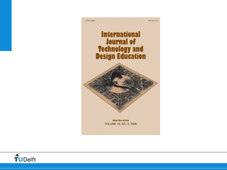 Identifying the body of knowledge for technology education: (1) International development of technology education Transition from a craft-oriented subject to a broader learning area Closer relationships with math, science and engineering Both developments need a sound conceptual basis for this type of education Calling in help from outside Philosophy of technology Design methodology History and sociology of technology Engineering