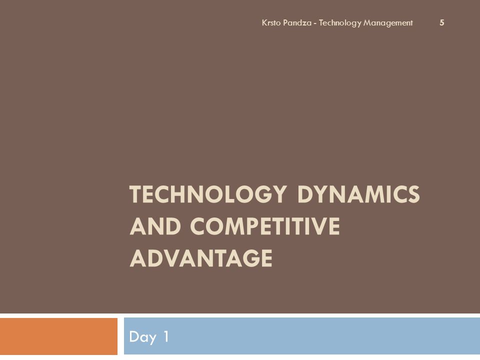 Learning objectives Understand the dynamics of technology progression.