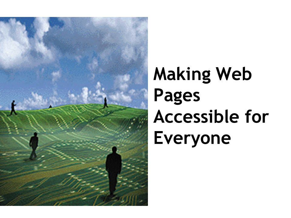 Making Web Pages Accessible for Everyone