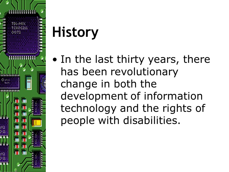 Reasons for Accessible IT Providing access to EduIT affirms the values of diversity and inclusion held by many educational institutions.