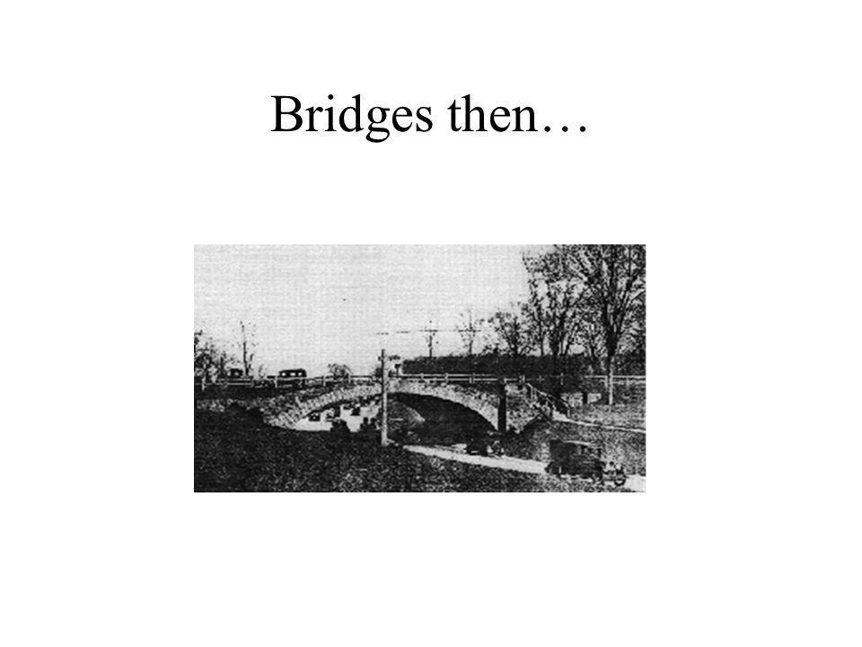Bridges then…