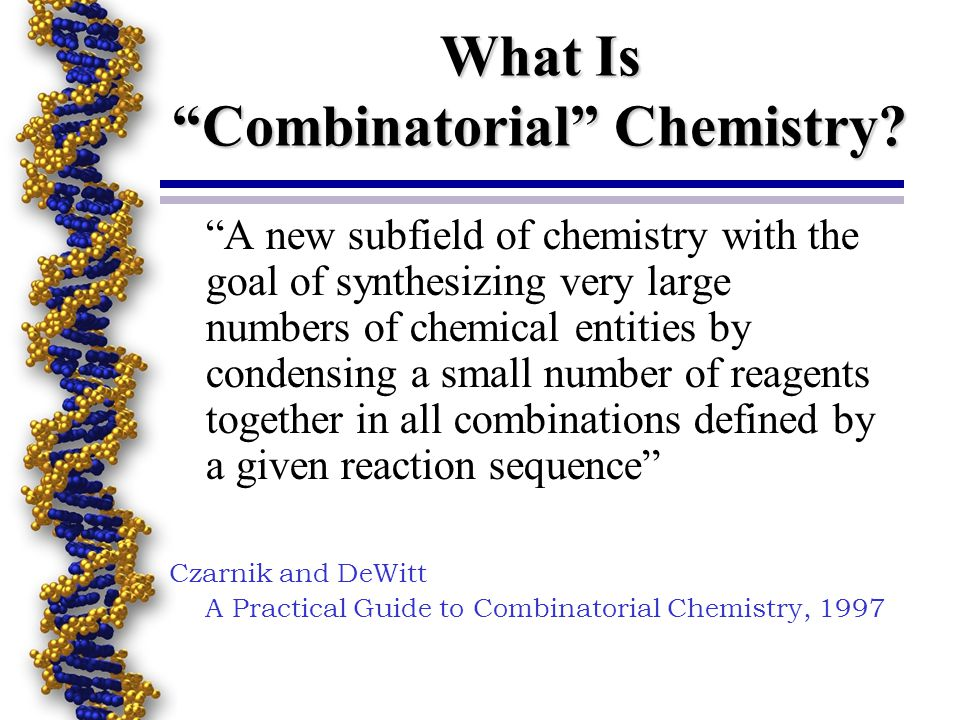 What Is Combinatorial Chemistry.