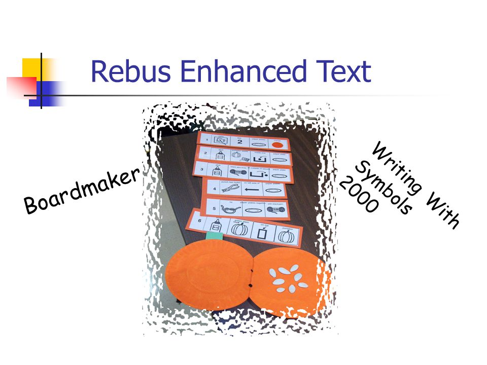 Rebus Enhanced Text Boardmaker Writing With Symbols 2000
