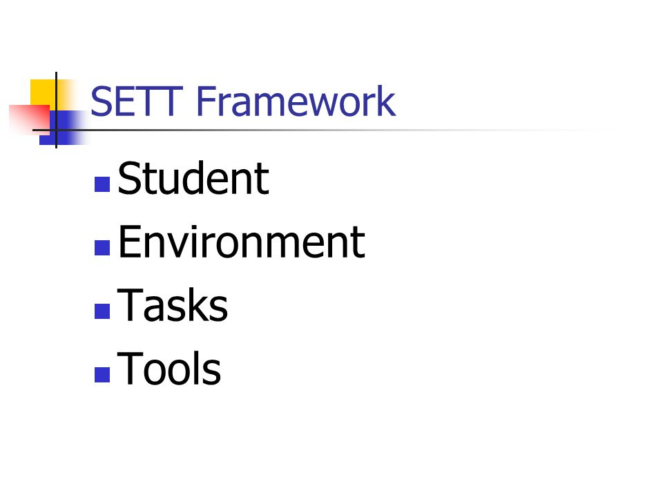 SETT Framework Student Environment Tasks Tools