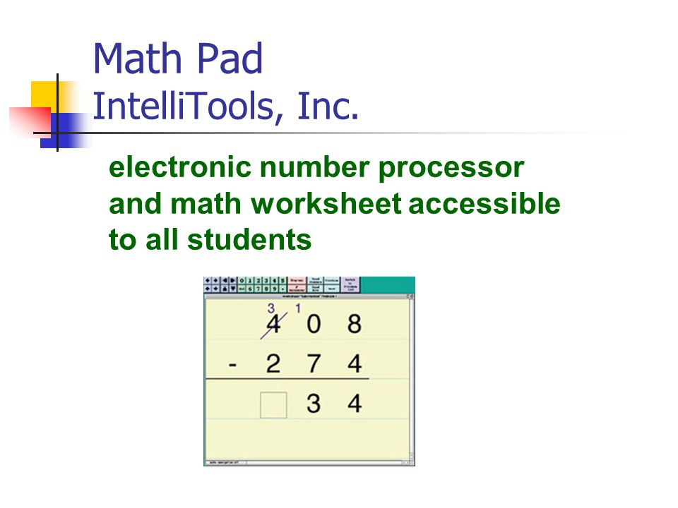 Math Pad IntelliTools, Inc.