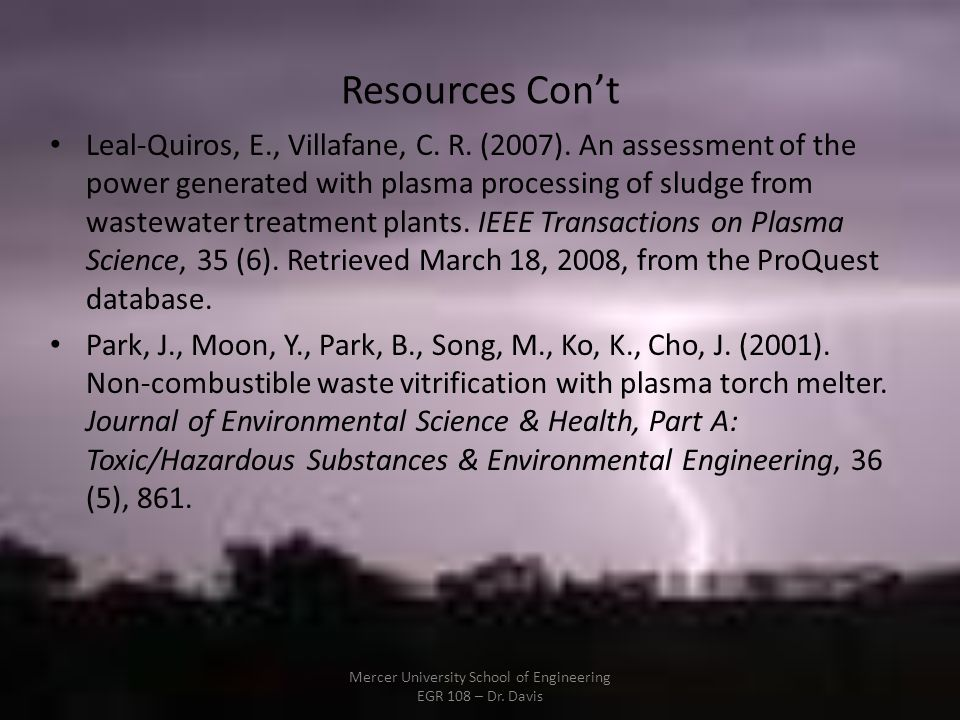 Resources Cont Leal-Quiros, E., Villafane, C. R. (2007). An assessment of the power generated with plasma processing of sludge from wastewater treatme