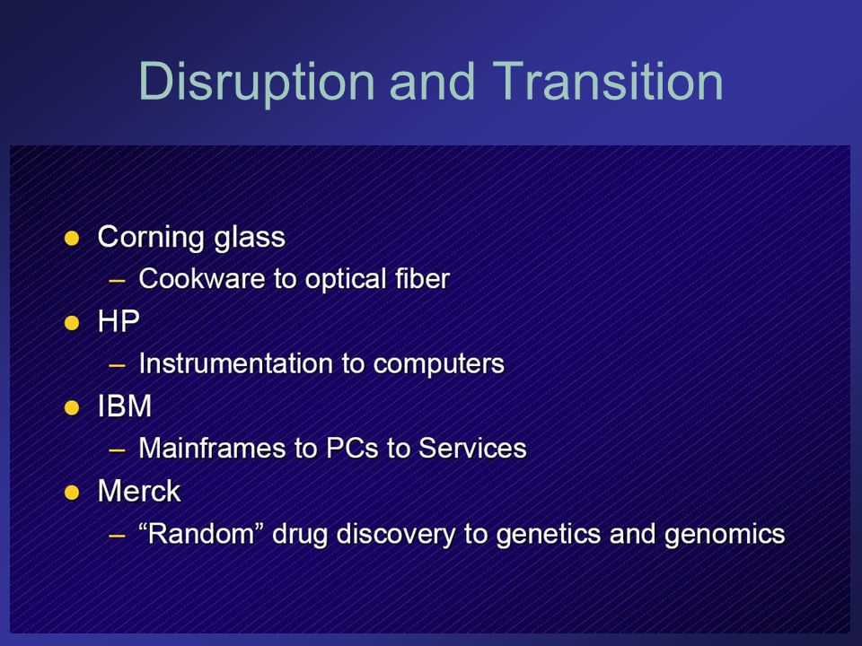 Disruption and Transition