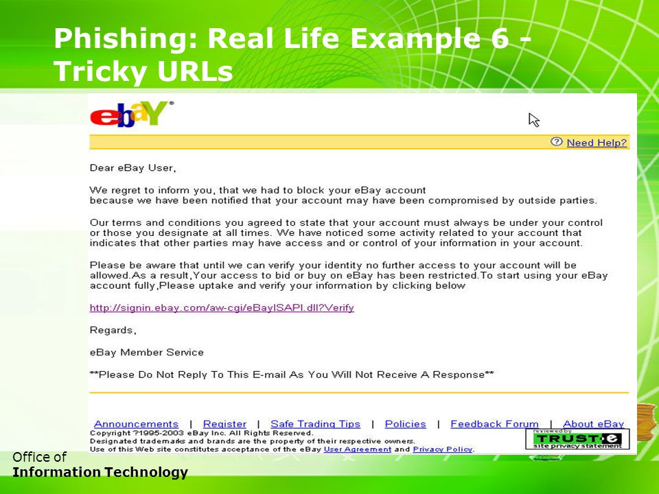 15 Office of Information Technology Phishing: Real Life Example 6 - Tricky URLs