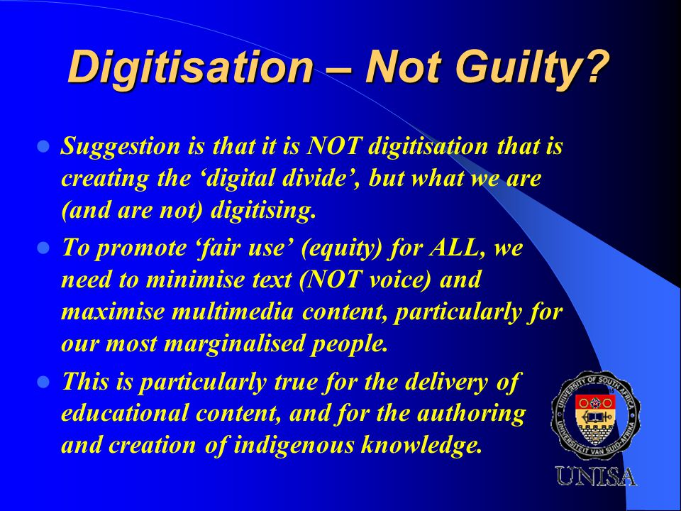 Digitisation – Not Guilty.