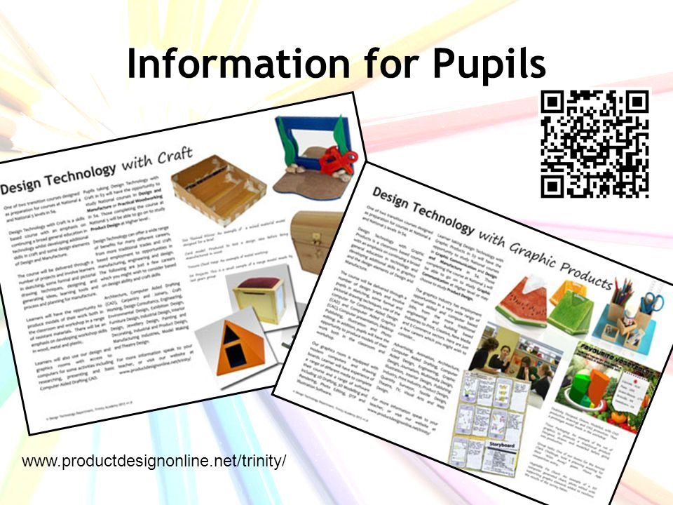 Information for Pupils www.productdesignonline.net/trinity/