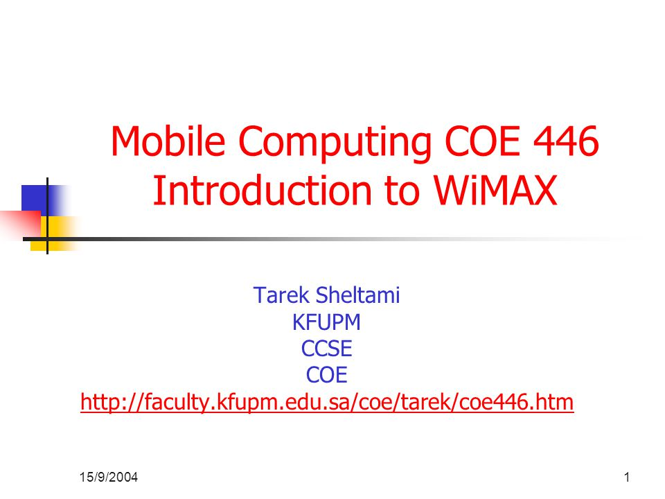 WiMax Applications According to WiMax Forum it supports 5 classes of applications: 1.