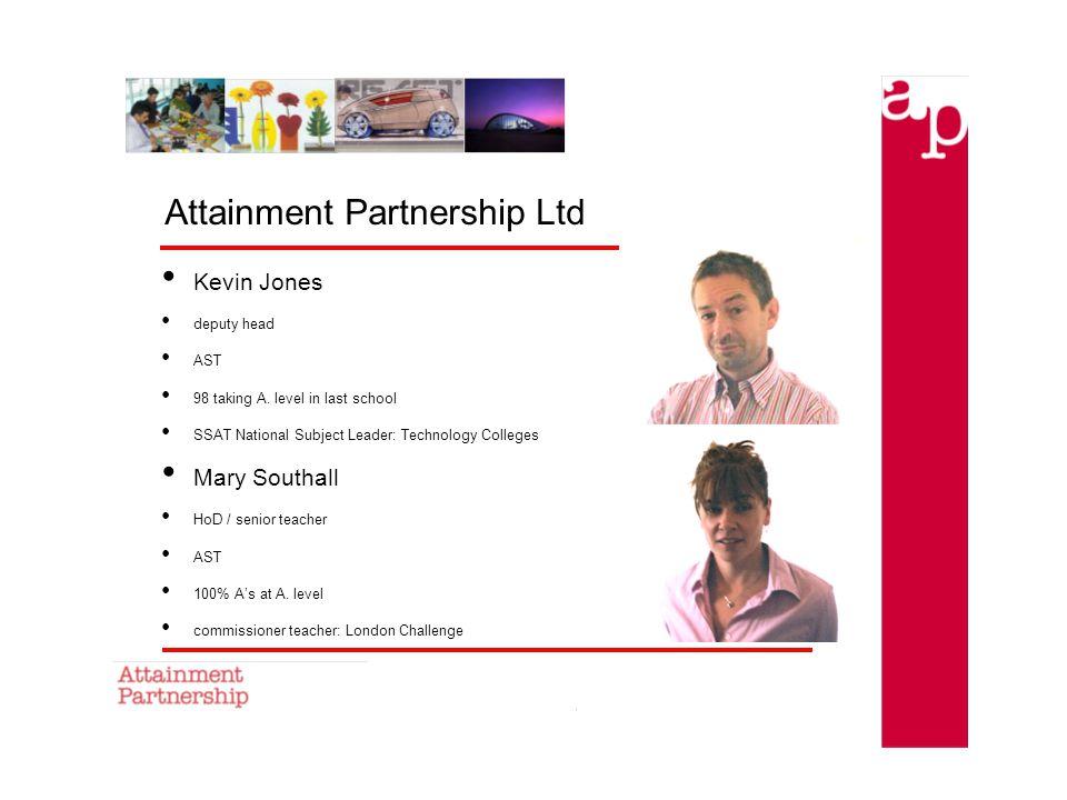 Attainment Partnership Ltd Kevin Jones deputy head AST 98 taking A.