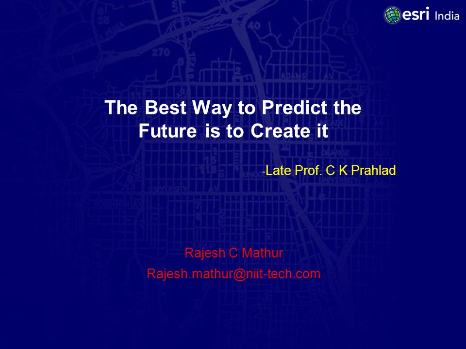 The Best Way to Predict the Future is to Create it - Late Prof.