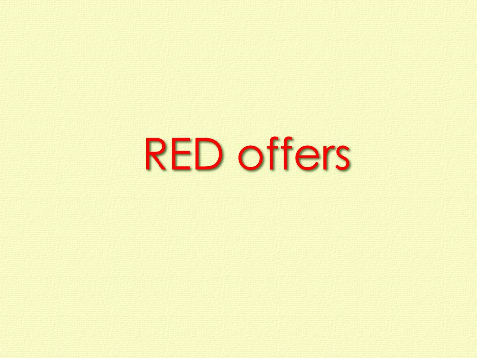 RED offers