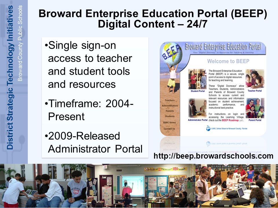 District Strategic Technology Initiatives Broward County Public Schools Digital Education Teacher Academy 2002-Present