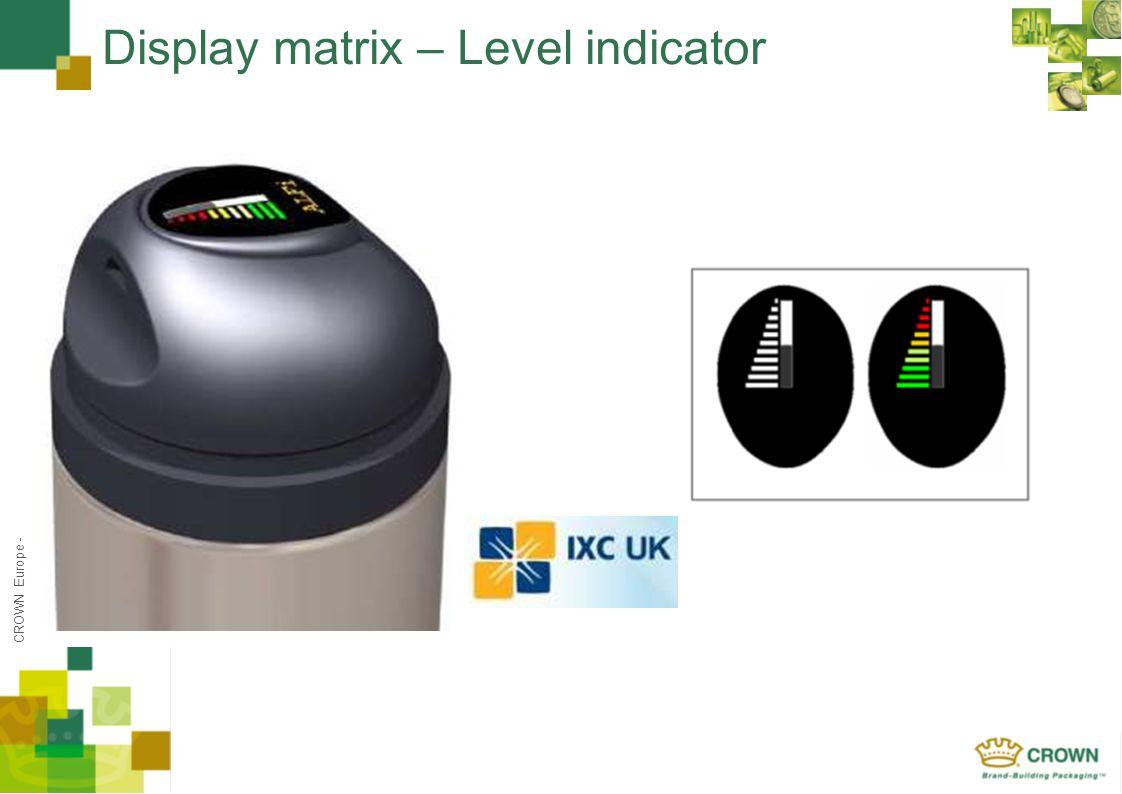 CROWN Europe - Display matrix – Level indicator
