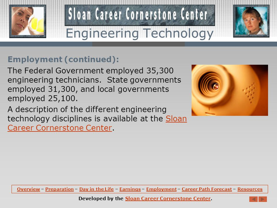 Employment: Engineering technicians hold about 497,300 jobs in the U.S.