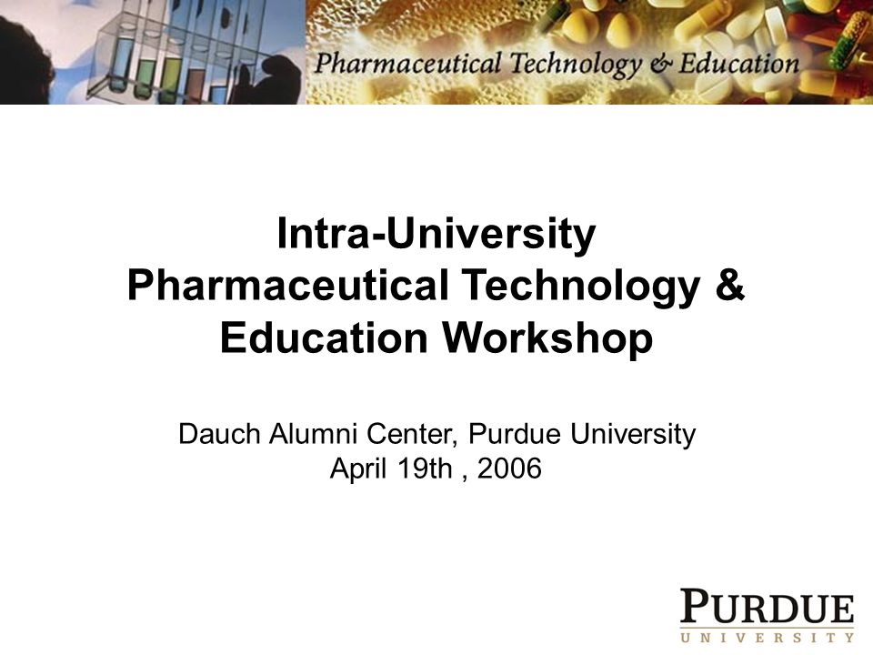 Pharmaceutical Technology Design, development & manufacture of all components of drug products & pharmaceutical devices Active Pharmaceutical Ingredients –Organic molecules (small molecules) –Proteins & other biologics (large molecules) Scalable drug delivery platforms: oral, injectable, inhalable,transdermal Discovery API Process Development & Design Drug Form Development & Process Design Manufacturing Pharmaceutical Materials Science Clinical Trials Pharmaceutical Product Pipeline
