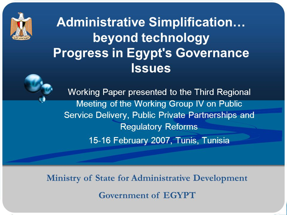 Ministry of State for Administrative Development 2 Why Good Governance Now.