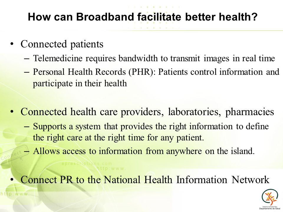 How can Broadband facilitate better health.