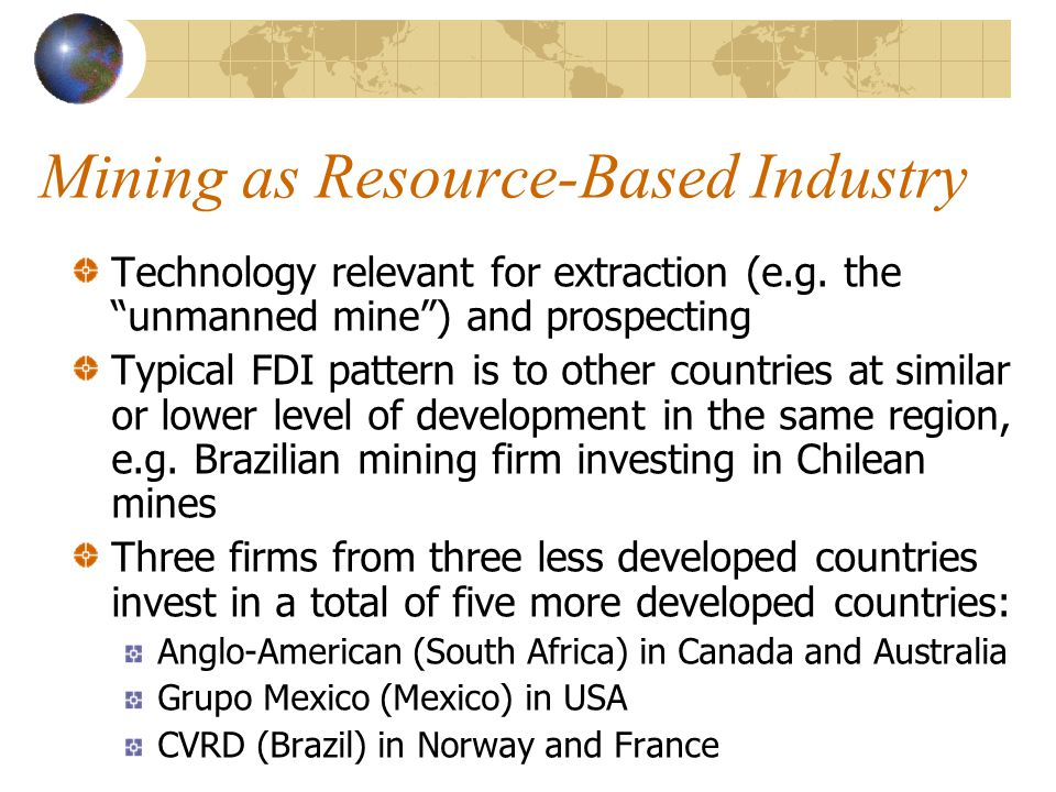 Mining as Resource-Based Industry Technology relevant for extraction (e.g.