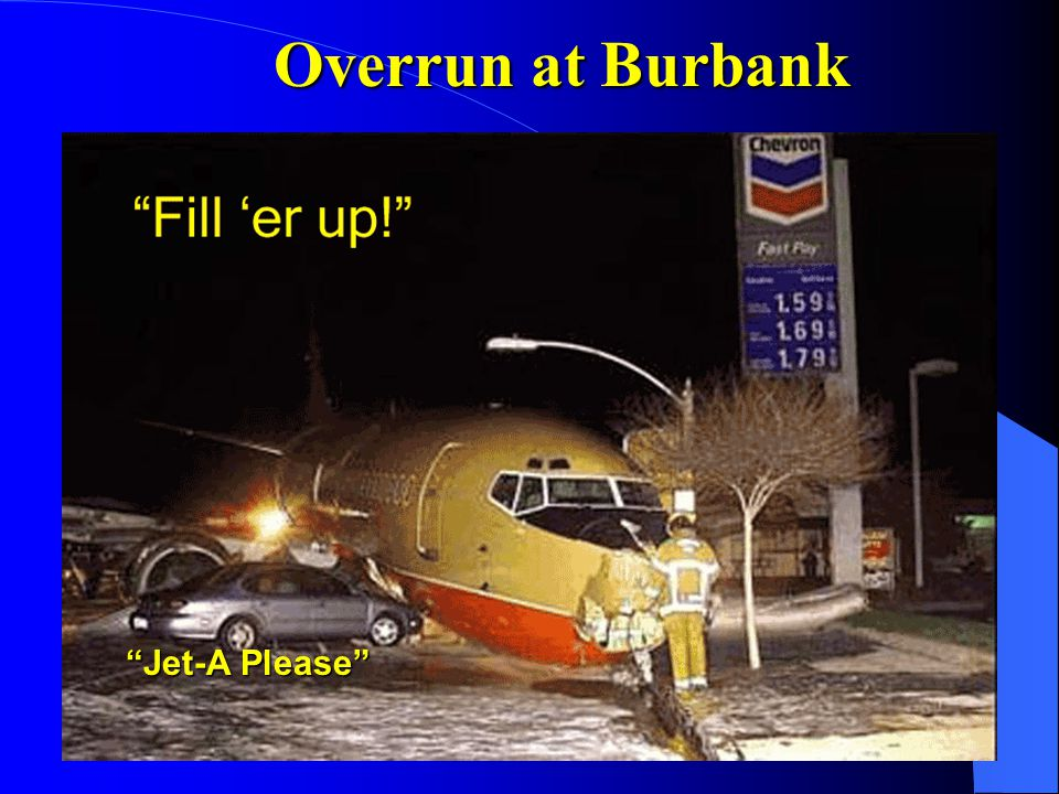 Overrun at Burbank Jet-A Please