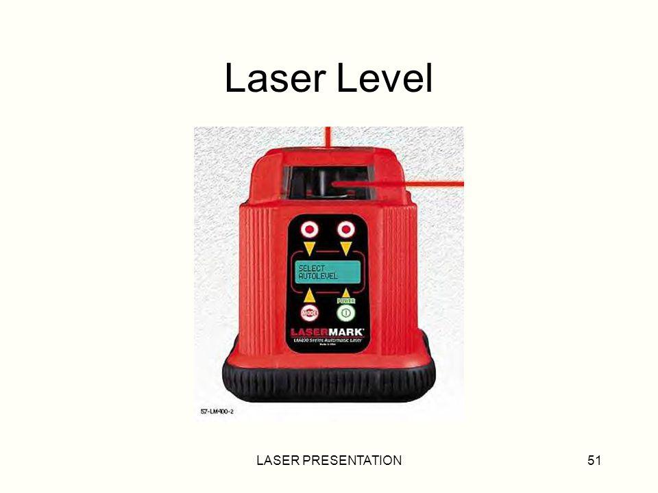 LASER PRESENTATION51 Laser Level