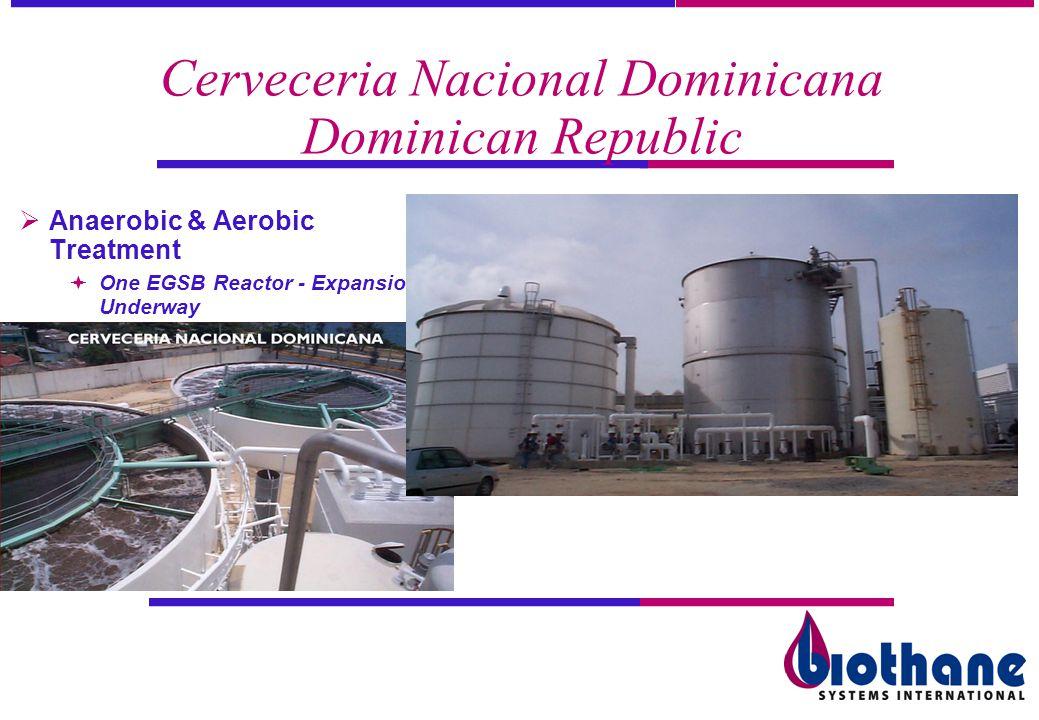 Cerveceria Nacional Dominicana Dominican Republic Anaerobic & Aerobic Treatment One EGSB Reactor - Expansion Underway
