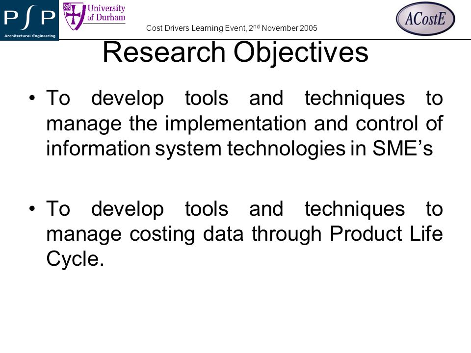 YOUR COMPANY LOGO Cost Drivers Learning Event, 2 nd November 2005 Definitions Cost Management Technology Management Product Life Cycle Management