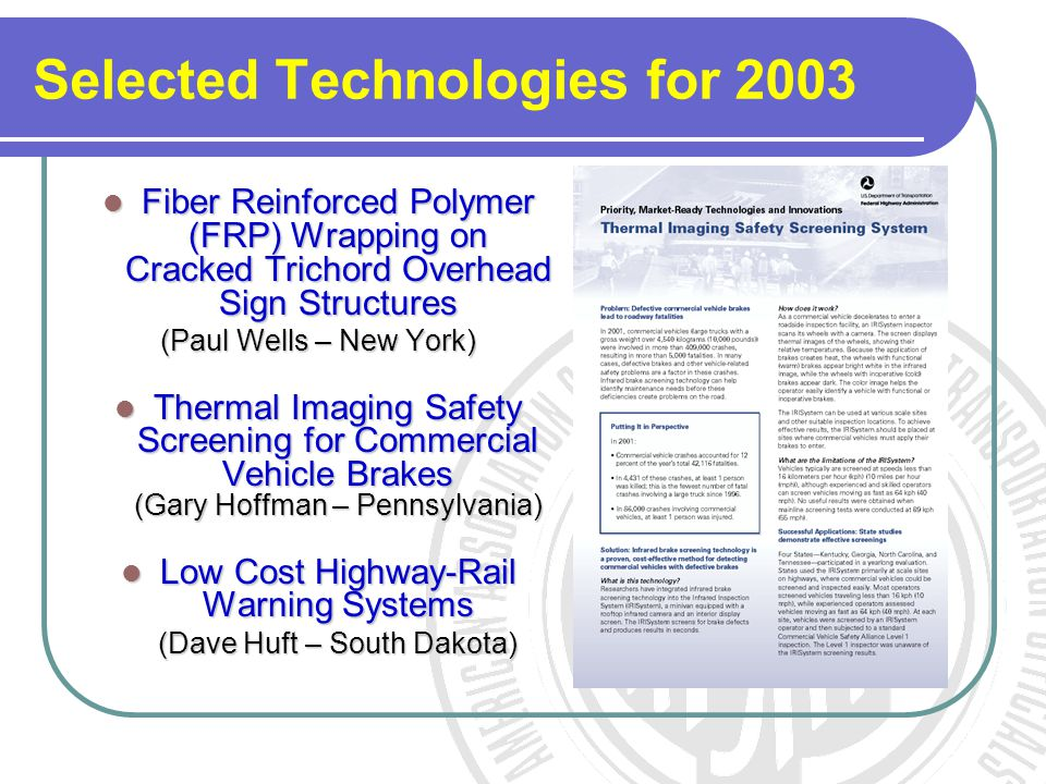 Selected Technologies for 2003 Fiber Reinforced Polymer (FRP) Wrapping on Cracked Trichord Overhead Sign Structures Fiber Reinforced Polymer (FRP) Wra