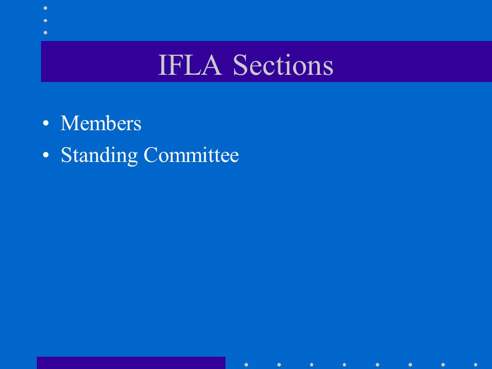 IFLA Sections Members Standing Committee