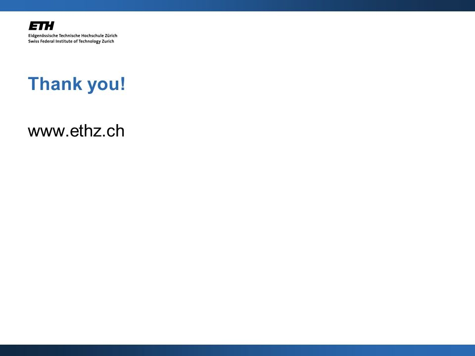 www.ethz.ch Thank you!