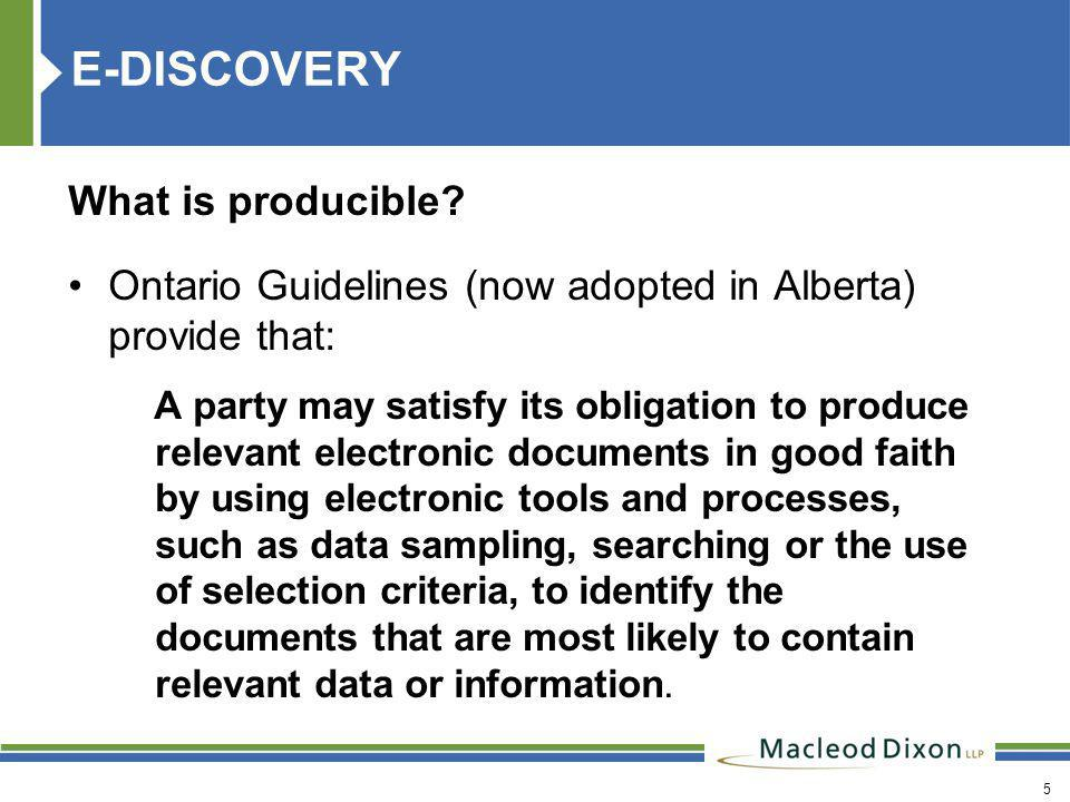6 E-DISCOVERY What is producible.