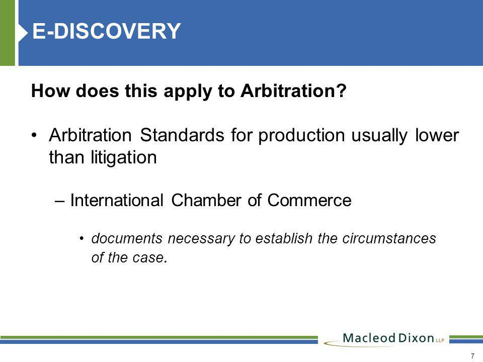 8 E-DISCOVERY How does this apply to Arbitration.